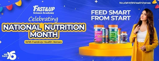 Fast&Up National Nutrition Month
